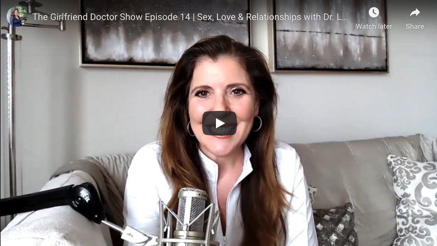 Sex, Love & Relationships with Dr. Laura Berman